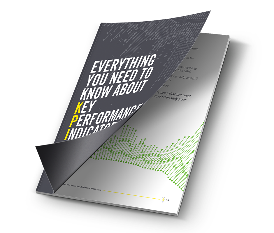 Everything You Need To Know About Key Performance Indicators eBook
